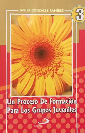 UN PROCESO DE FORMACIÓN III