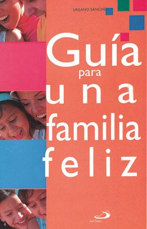 GUÍA PARA UNA FAMILIA FELÍZ