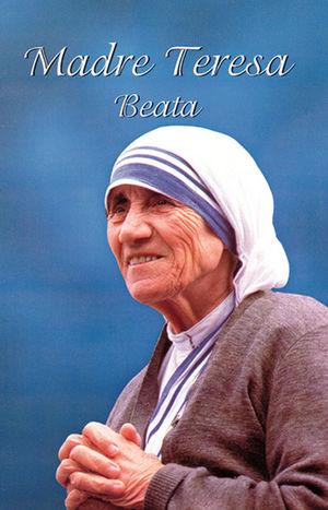MADRE TERESA BEATA (FOLLETO)