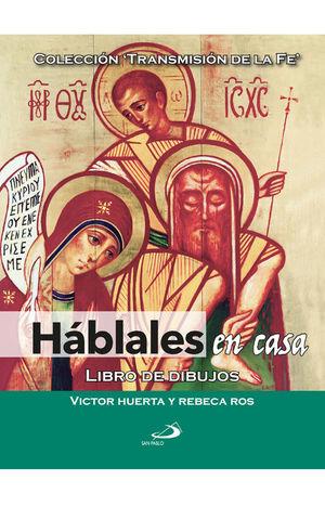 HÁBLALES EN CASA
