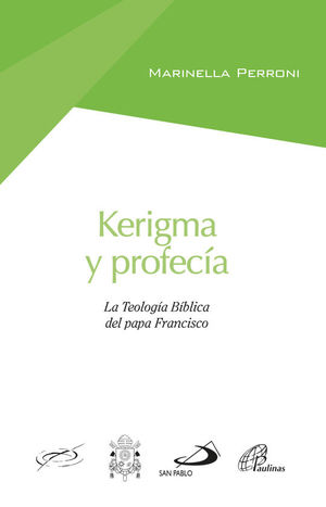 KERIGMA Y PROFECIA