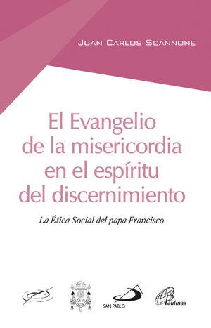 EL EVANGELIO DE LA MISERICORDIA EN EL ESPIRITU DEL DISCERNIMIENTO