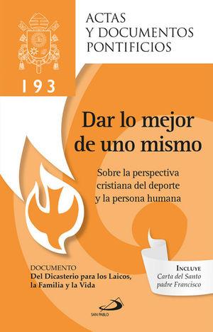 DAR LO MEJOR DE UNO MISMO (193)