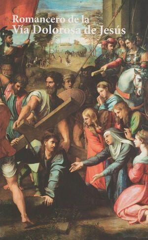 ROMANCERO DE LA VÍA DOLOROSA DE JESÚS