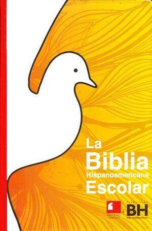 LA BIBLIA HISPANOAMERICANA ESCOLAR