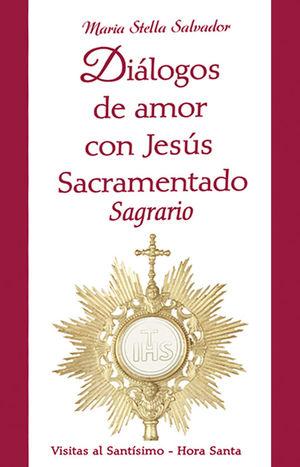 DIÁLOGOS DE AMOR CON JESÚS SACRAMENTADO