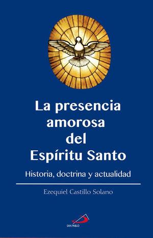 LA PRESENCIA AMOROSA DEL ESPÍRITU SANTO
