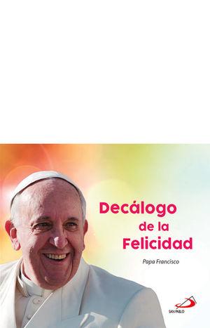 DECÁLOGO DE LA FELICIDAD