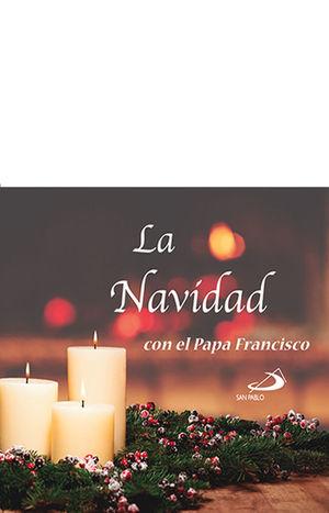 LA NAVIDAD CON EL PAPA FRANCISCO