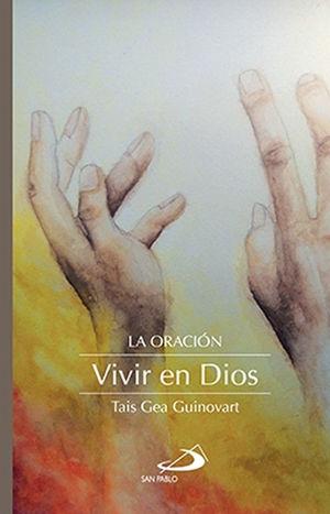 LA ORACIÓN VIVIR EN DIOS