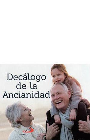 DECÁLOGO DE LA ANCIANIDAD