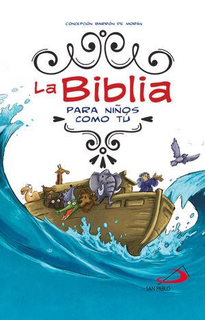 LA BIBLIA PARA NIÑOS COMO TÚ