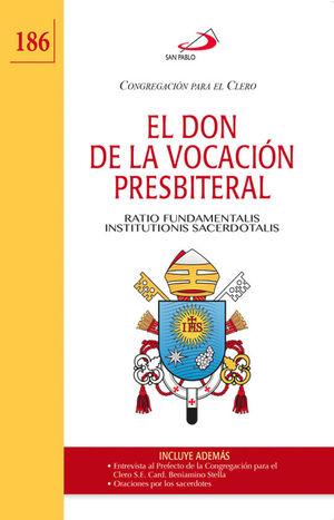 EL DON DE LA VOCACIÓN PRESBITERIAL (186)