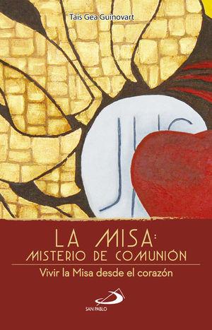 LA MISA: MISTERIO DE COMUNIÓN
