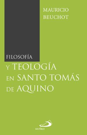 FILOSOFÍA Y TEOLOGÍA EN SANTO TOMAS DE AQUINO