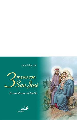 3 MESES CON SAN JOSÉ