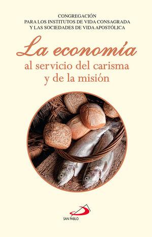 LA ECONOMÍA AL SERVICIO DEL CARISMA Y DE LA MISIÓN