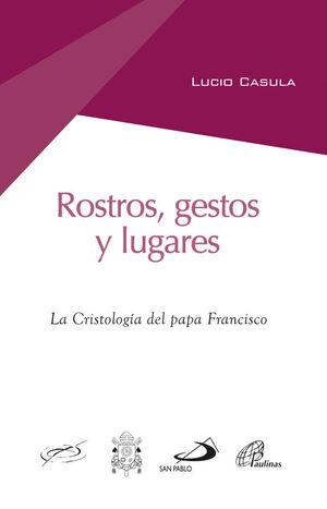 ROSTROS, GESTSO Y LUGARES
