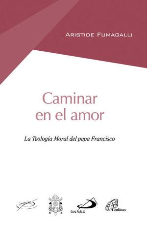 CAMINAR EN EL AMOR