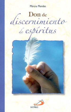 DON DE DISCERNIMIENTO DE ESPIRITUS