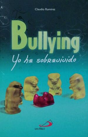 BULLYING YO HE SOBREVIVIDO