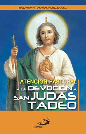 ATENCIÓN PASTORAL A LA DEVOCIÓN A SAN JUDAS TADEO