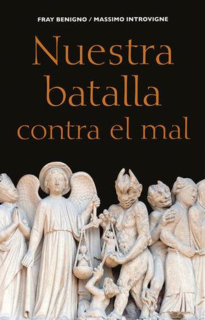 NUESTRA BATALLA CONTRA EL MAL