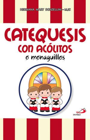 CATEQUESIS CON ACÓLITOS O MONAGUILLOS