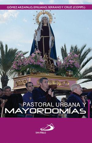 PASTORAL URBANA Y MAYORDOMÍAS