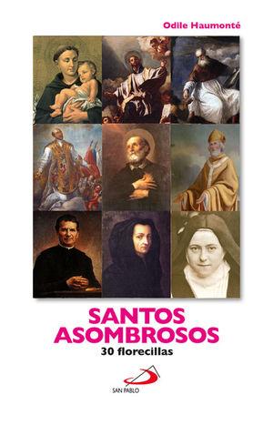 SANTOS ASOMBROSOS