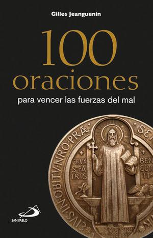 100 ORACIONES PARA VENCER LAS FUERZAS DEL MAL (LETRA GRANDE)