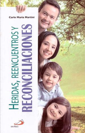 HERIDAS REENCUENTROS Y RECONCILIACIONES
