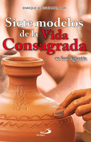 SIETE MODELOS DE LA VIDA CONSAGRADA
