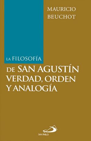 LA FILOSOFÍA DE SAN AGUSTÍN VERDAD, ORDEN Y ANALOGÍA