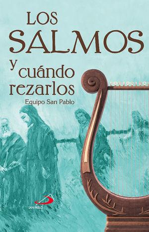 LOS SALMOS Y CUANDO REZARLOS