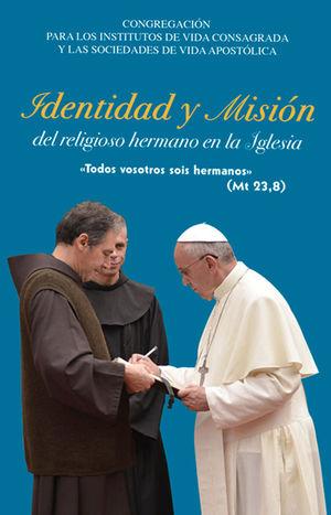 IDENTIDAD Y MISIÓN DEL RELIGIOSO HERMANO EN LA IGLESIA