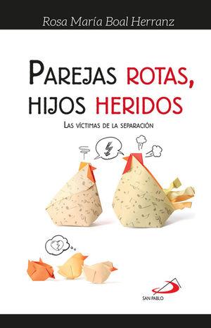 PAREJAS ROTAS, HIJOS HERIDOS