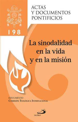LA SINODALIDAD EN LA VIDA Y EN LA MISIÓN (198)