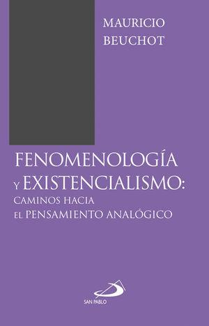FENOMENOLOGÍAY EXISTENCIALISMO: CAMINOS HACIA EL PENSAMIENTO ANALÓGICO