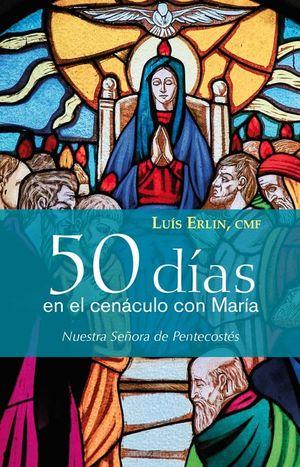 50 DÍAS EN EL CENÁCULO CON MARÍA