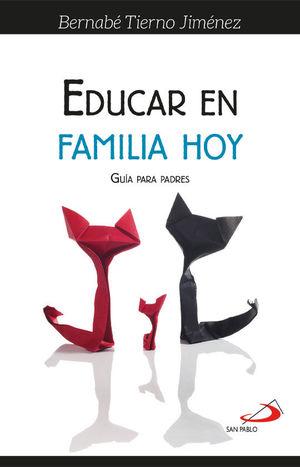 EDUCAR EN FAMILIA HOY
