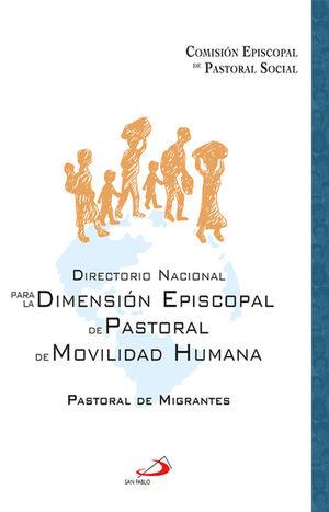 DIRECTORIO NACIONAL PARA LA DIMENSION EPISCOPAL DE PASTORAL DE MOVILIDAD HUMANA