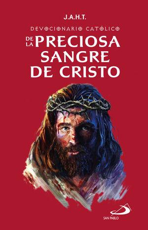 DEVOCIONARIO CATÓLICO DE LA PRECIOSA SANGRE DE CRISTO