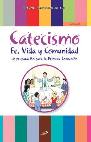 CATECISMO: FE , VIDA Y COMUNIDAD (ALUMNO)