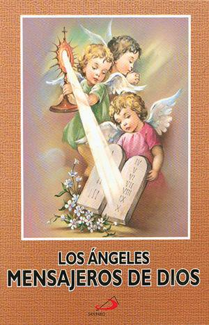 LOS ANGELES MENSAJEROS DE DIOS