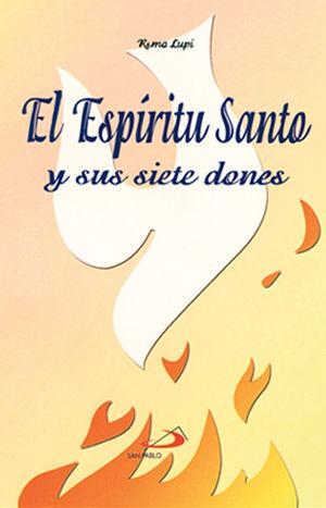EL ESPÍRITU SANTO Y SUS SIETE DONES