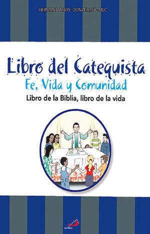 CATECISMO: FE, VIDA Y COMUNIDAD (CATEQUISTA)