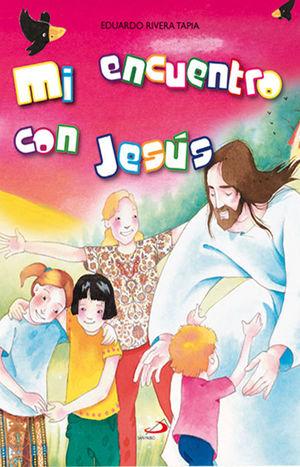 MI ENCUENTRO CON JESÚS
