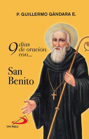 9 DÍAS DE ORACIÓN CON... SAN BENITO