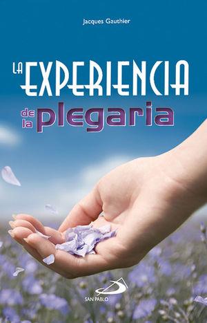 LA EXPERIENCIA DE LA PLEGARIA